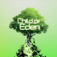 Child Of Eden(チャイルドオブエデン)